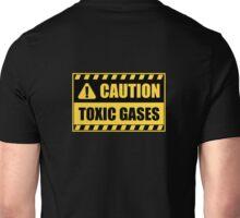 Caution: Toxic gases Unisex T-Shirt