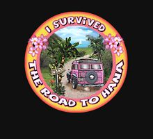 I survived the Road to Hana Unisex T-Shirt