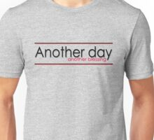 Typography - Another day T shirt Unisex T-Shirt