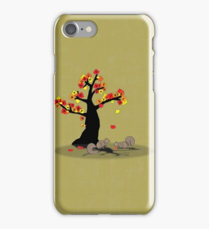 I could see the squirrels and they were happy iPhone Case/Skin
