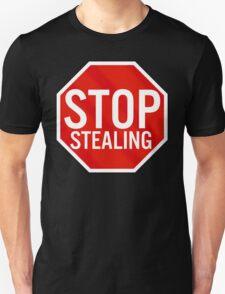 Stop Stealing T-Shirt