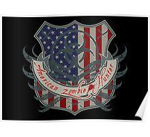 American Zombie Hunter shield Poster