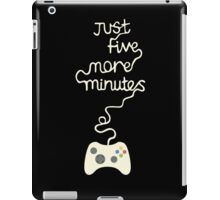 Just five more minutes video games iPad Case/Skin