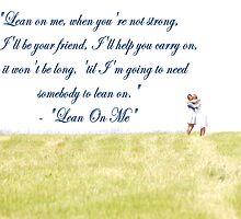 Lean on Me by Appel