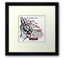 Welcome to the new age. Framed Print
