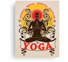 Yoga : Physical Mental Spiritual Discipline  Canvas Print
