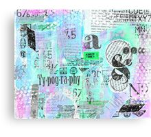 Mixed Media Typography Canvas Print
