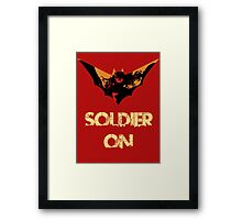 I will soldier on! Framed Print
