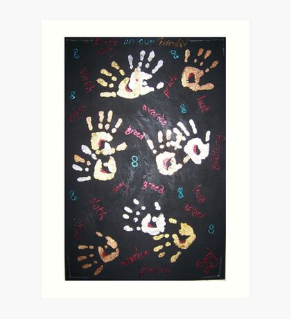 Blood on our hands/Eight Deadly Sins Art Print