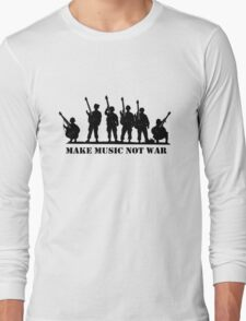 Make Music Not War 2 Long Sleeve T-Shirt