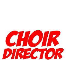 you can't scare me i'm a choir director by fashionera