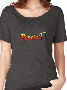 You win, PERFECT! Women's Relaxed Fit T-Shirt