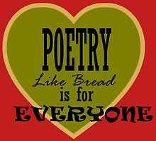 Poetry is for Everyone ... by Wightstitches