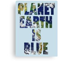 Planet Earth ... Canvas Print