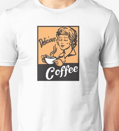 Delicious Coffee Unisex T-Shirt
