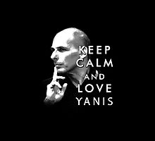 Keep Calm and Love Yanis by 3dgartstudio