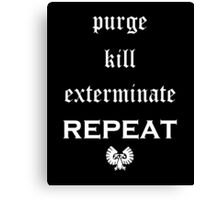 Purge-kill-exterminate white, Warhammer 40K Canvas Print