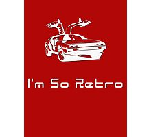 I'm So Retro - 80s Computer Game - Back to Future T-Shirt Photographic Print