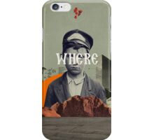 Where iPhone Case/Skin