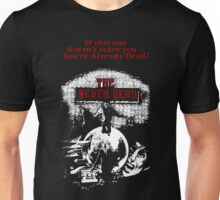 The Never Dead Unisex T-Shirt