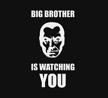 Big Brother is Watching You Unisex T-Shirt