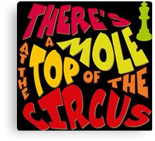 A mole at the top of the circus Canvas Print