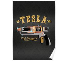 The Tesla - Not Standard Issue Poster
