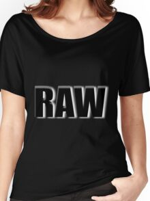 black raw Women's Relaxed Fit T-Shirt