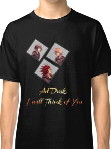 At Dusk, I will Think of You Classic T-Shirt