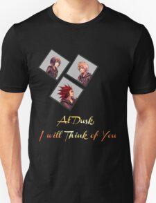 At Dusk, I will Think of You Unisex T-Shirt