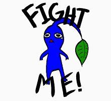 Fight Me! (Blue Pikmin) Unisex T-Shirt