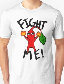 Fight Me! (Red Pikmin) T-Shirt