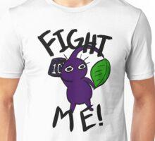 Fight Me! (Purple Pikmin) Unisex T-Shirt