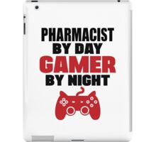 Pharmacist by day gamer by night iPad Case/Skin