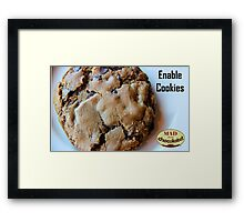 Enable Cookies Framed Print
