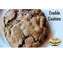 Enable Cookies Photographic Print