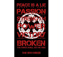 The Sith Creed Photographic Print