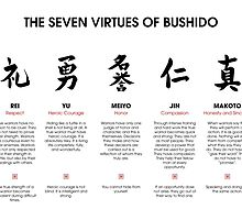 The 7 Virtues of Bushido by DCornel
