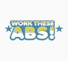 WORK these ABS T-Shirt