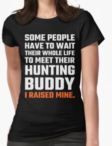 Hunting Buddy Father Son Womens Fitted T-Shirt