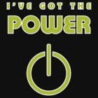 I've got the Power by flip20xx
