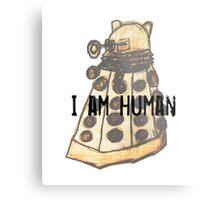 I Am Human Metal Print