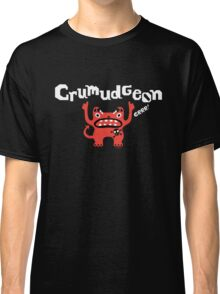 Curmudgeon fathers day on darks Classic T-Shirt