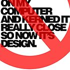 Helvetica Isn't Design. by William Clark