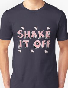 Shake it off (black) Unisex T-Shirt