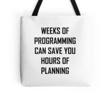Plan your programming. Tote Bag