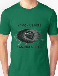 Dragon Ball Z - Yamcha's here, Yamcha's dead T-Shirt