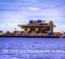 The Pier - St Petersburg, Florida by Edvin  Milkunic