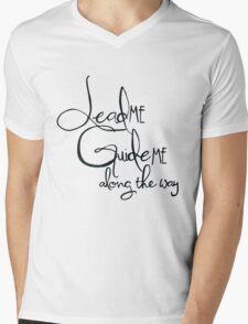 Lead me Guide me along the way Mens V-Neck T-Shirt