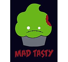 Mad Tasty Photographic Print